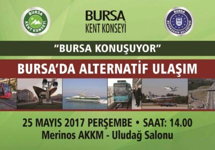 KENT KONSEYİ'NDE GÜNDEM 'BURSA'DA ALTERNATİF ULAŞIM'